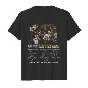 10 years of 2010 2020 10 seasons 146 episodes the walking dead thank you for the memories signatures shirt