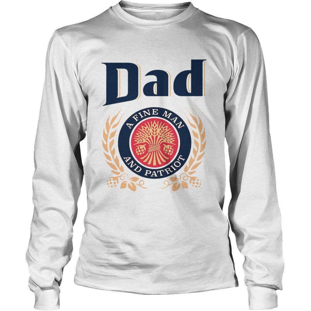 Dad A Fine Lineman And Patriot Fathers Day  Long Sleeve