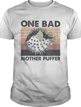 Fish one bad mother puffer vintage shirt