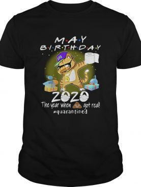 May Birthday Cat 2020 Mask Toilet Paper The Year When Shit Got Real Quarantined shirt