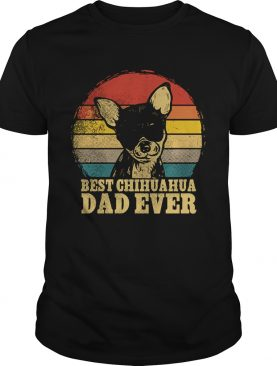 Vintage Best Chihuahua Dad Ever shirt