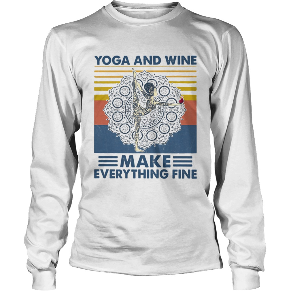Yoga And Wine Make Everything Fine Vintage  Long Sleeve