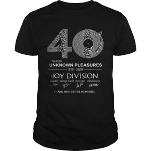 0 year of unknown pleasures 19792019 Joy Division Thank You for The Memories shirt