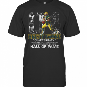 04 Brett Favre Quarterback Green Bay Packers 1992 2007 Super Bowl Champion Hall Of Fame T-Shirt