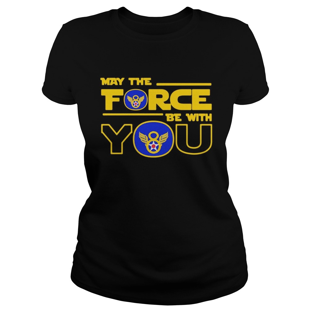 Eighth air force may the force be with you  Classic Ladies