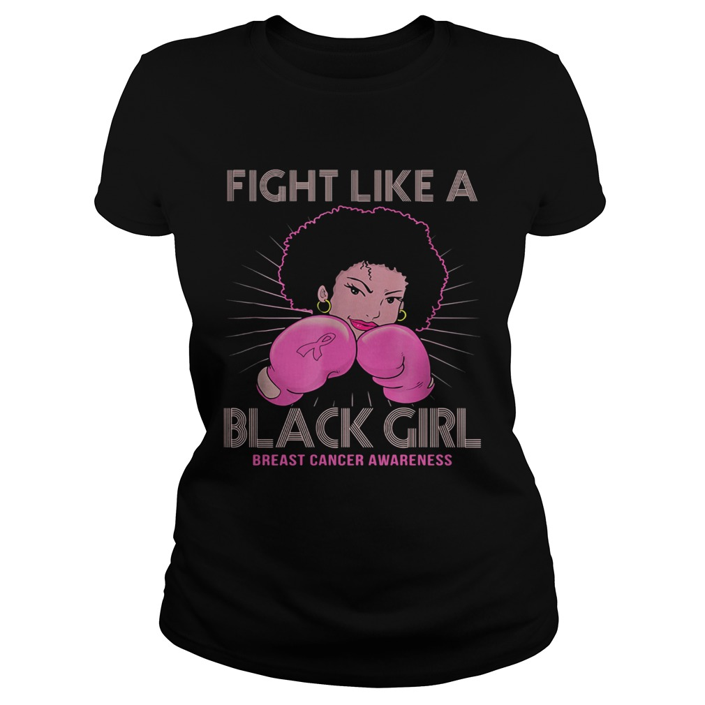 Fight like a black girl breast cancer awareness  Classic Ladies