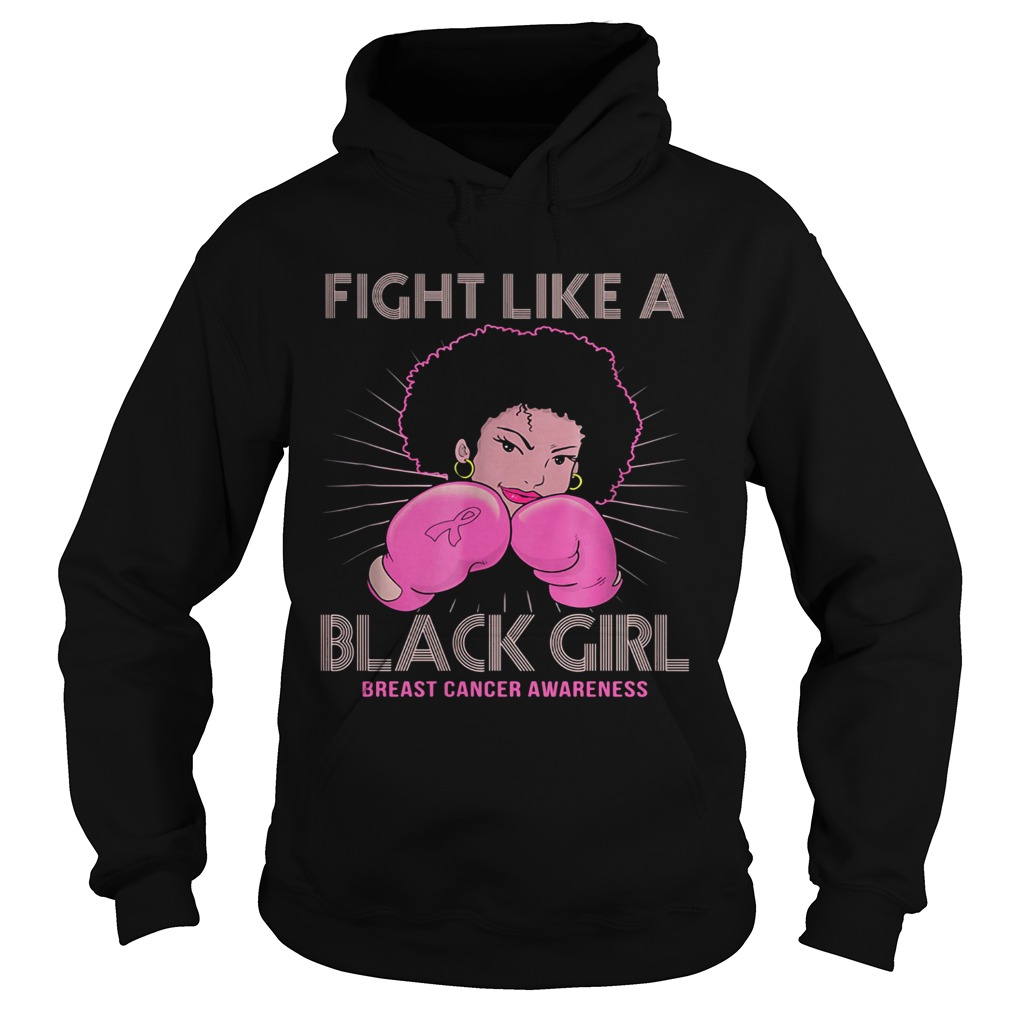 Fight like a black girl breast cancer awareness  Hoodie