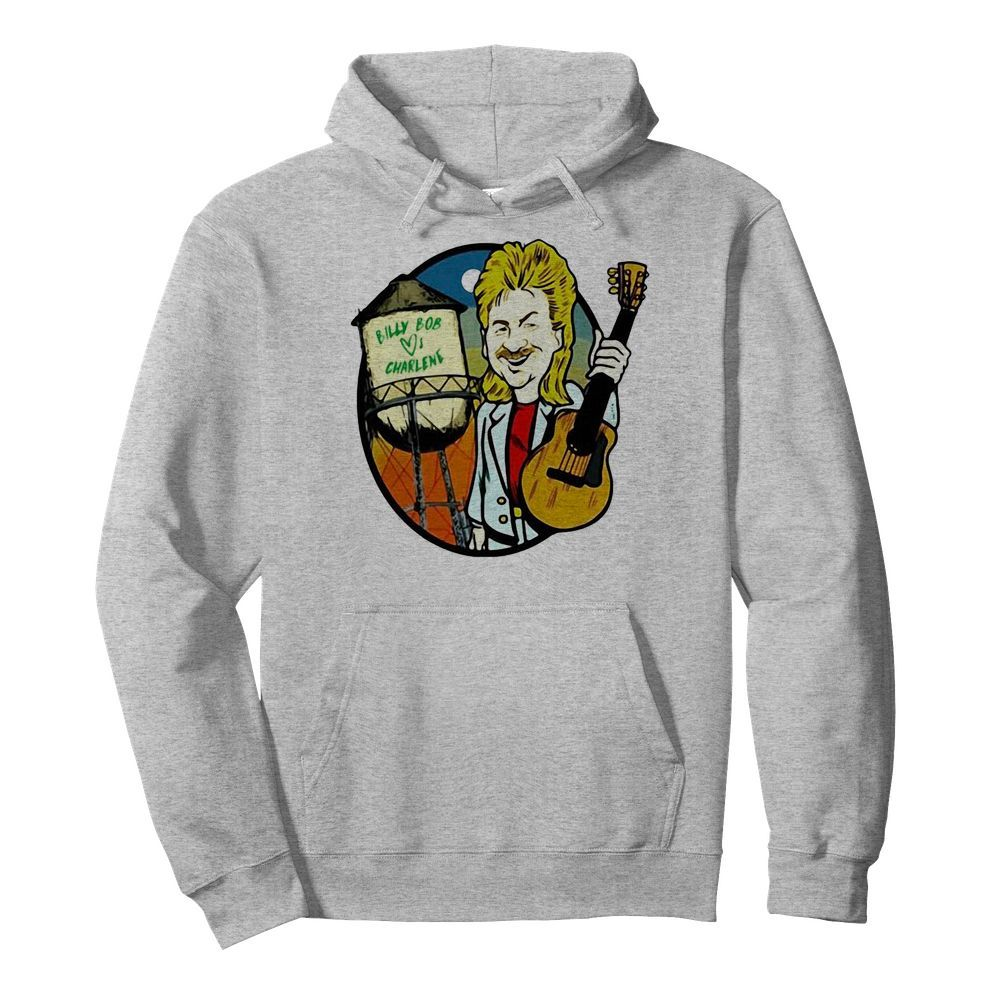 Joe Diffie Billy Bob Loves Charlene  Unisex Hoodie