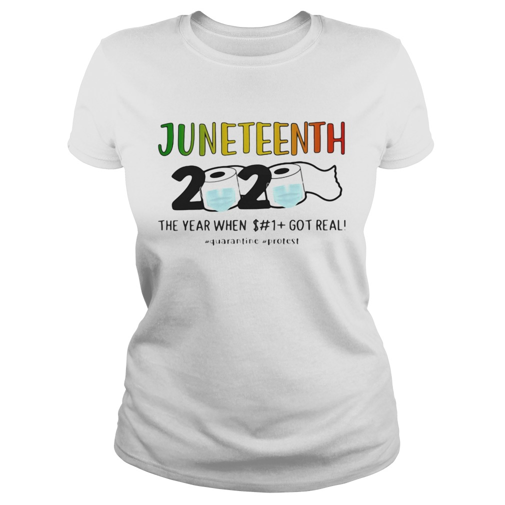 Juneteenth 2020 Toilet Paper Mask The Year When Shit Got Real Quarantine Protest Shirt Trend T Shirt Store Online