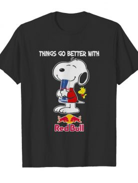 Snoopy and woodstock things go better with red bull shirt