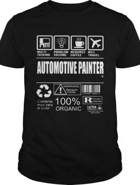 Automotive painter warning sarcare 100 organic shirt