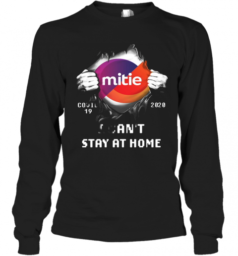 Blood Insides Mitie Covid 19 2020 I Can'T Stay At Home T-Shirt Long Sleeved T-shirt