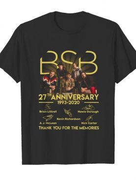 Bsb 27th Anniversary 1993 2020 Thank You For The Memories Signatures shirt