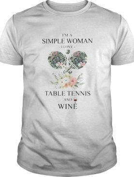 Im A Simple Woman I Love Table Tennis And Wine Flower Grass Leaf shirt
