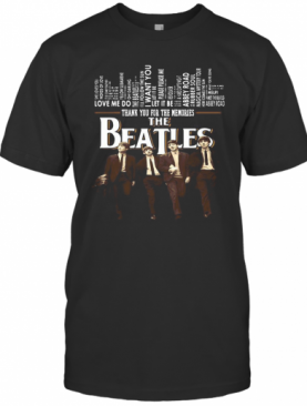 Let It Be Thank You For The Memories The Beatles T-Shirt