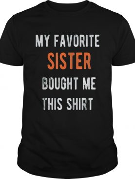 My favorite sister bought me this black shirt