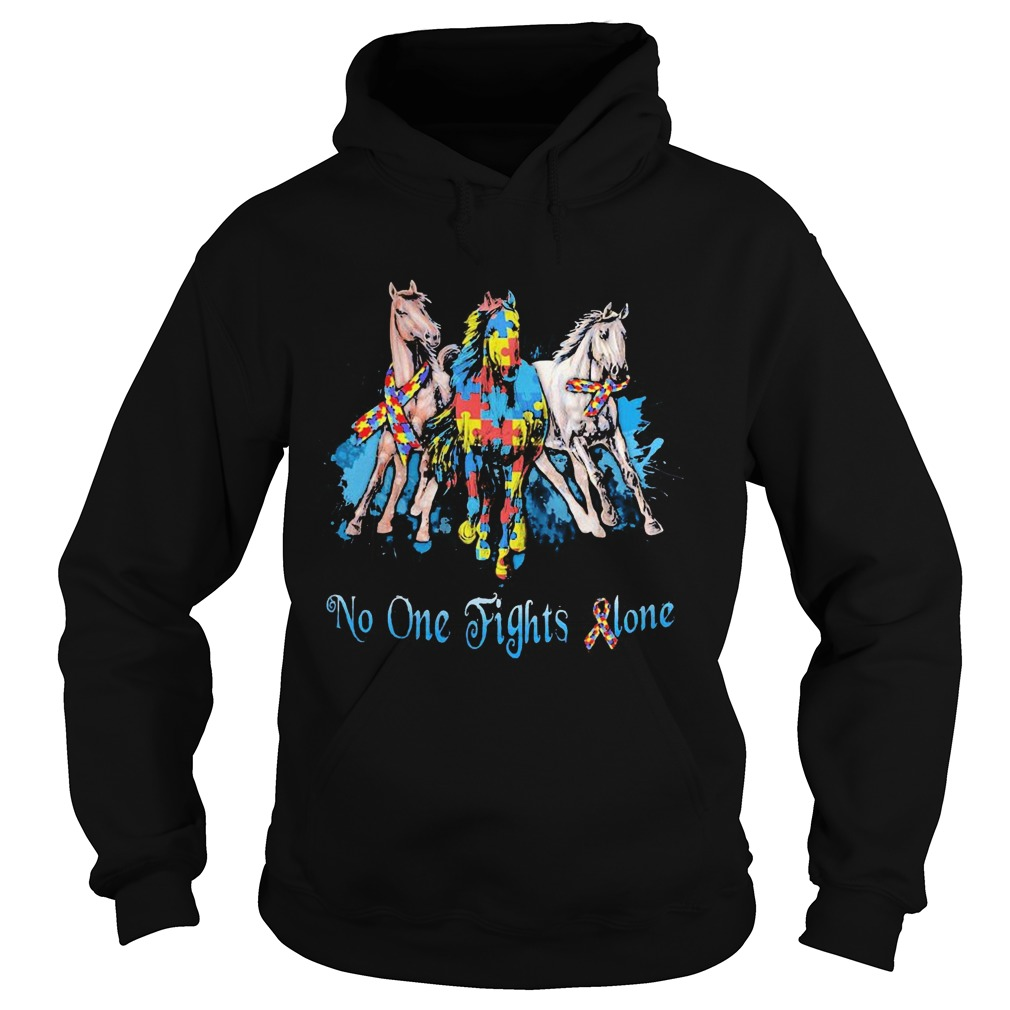 No One Fights Alone Autism Horses  Hoodie