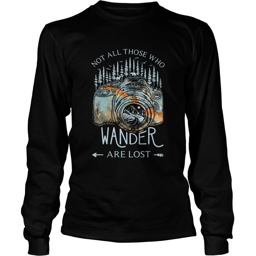 Photography earth Not all those who wander are lost  Long Sleeve