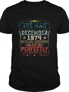 The man the myth the legend december 1974 one of a kind ageo perfectly shirt