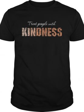 Treat people with kindness brown shirt