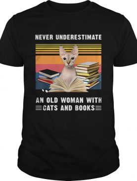 Never Underestimate An Old Woman With Cats And Books Sphynx Cat Vintage Retro shirt