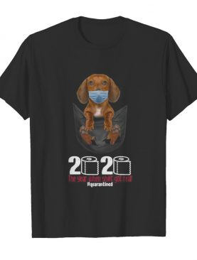 The Dog wear mask 2020 the year when shit got real quarantined shirt
