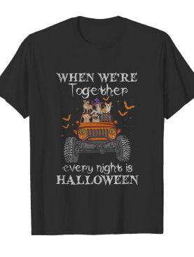 When we're together every night is halloween Dogs and Elephant on Jeep shirt