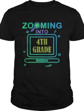 Zooming Into 4th Grade Virtual Back to School fourth grade shirt