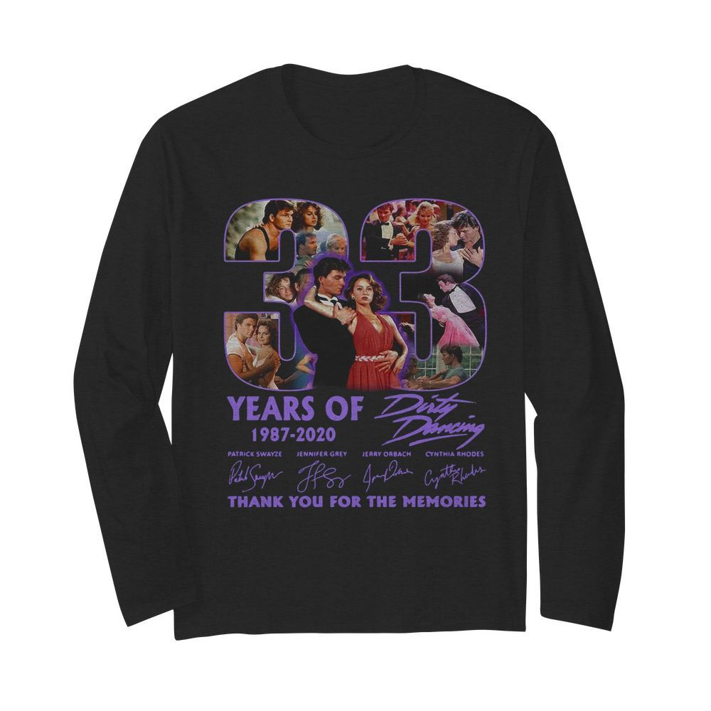 33 Years Of 1987 2020 Dirty Dancing Thank You For The Memories Signatures  Long Sleeved T-shirt