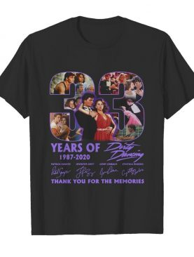 33 Years Of 1987 2020 Dirty Dancing Thank You For The Memories Signatures shirt