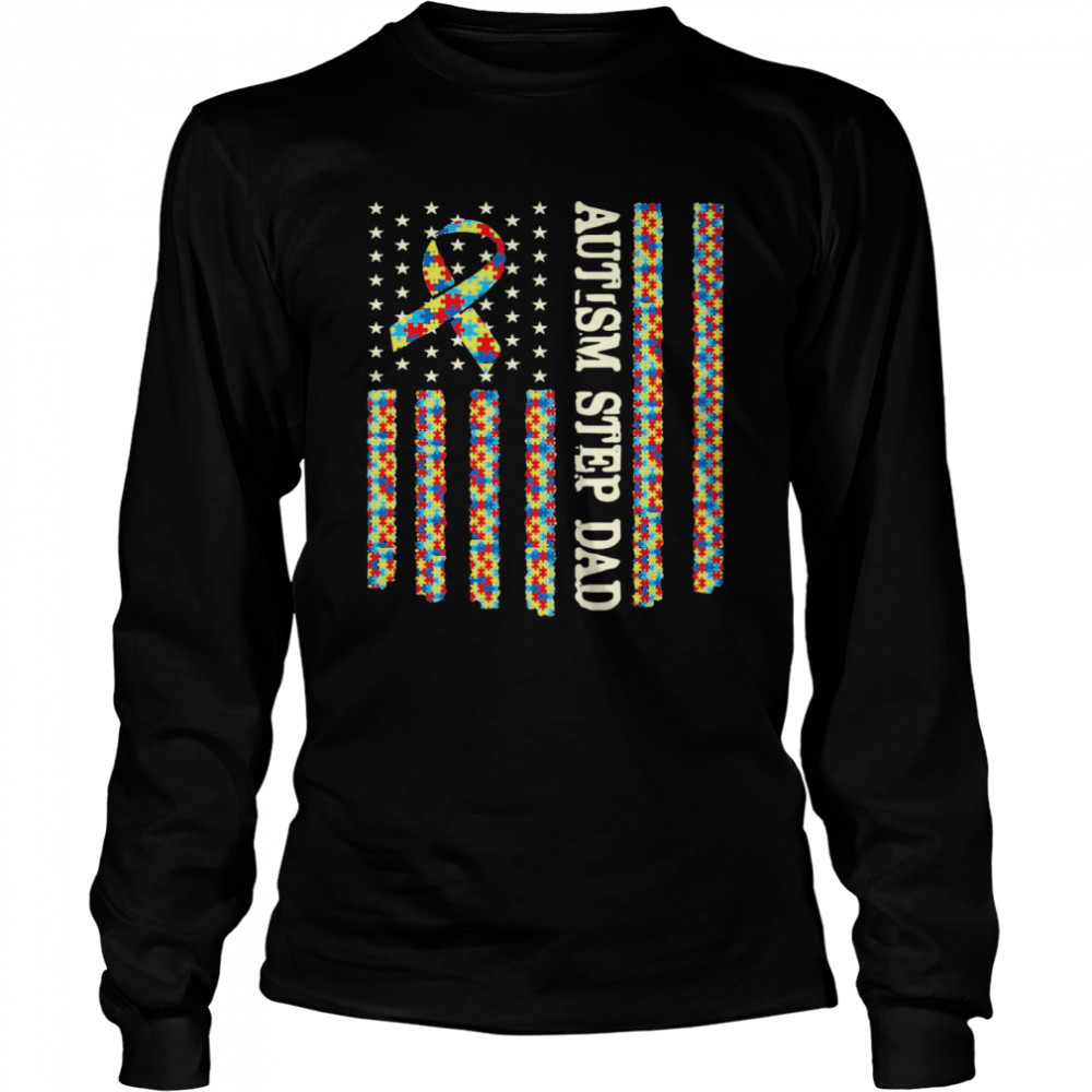 Autism Awareness Proud Autism Step Dad US Flag Gifts  Long Sleeved T-shirt