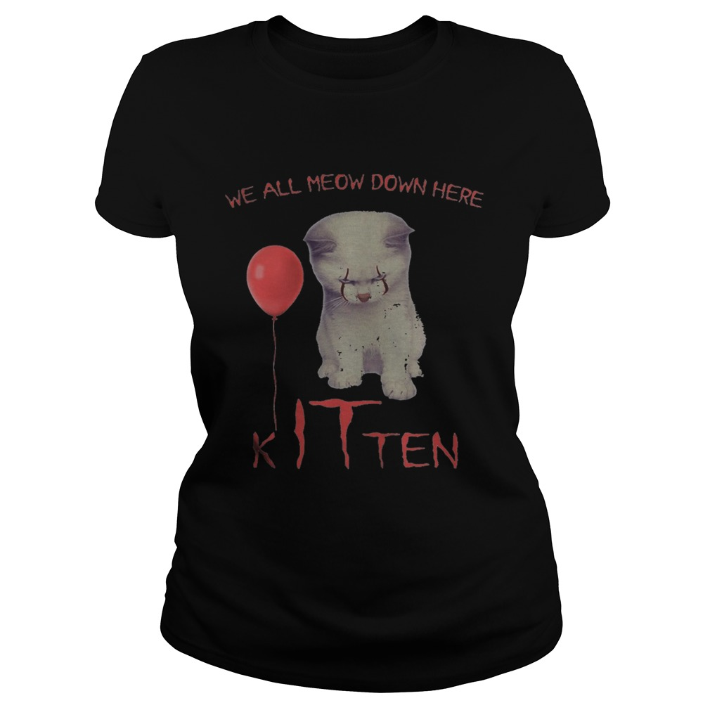 Halloween pennywise cat all meow down here kitten  Classic Ladies