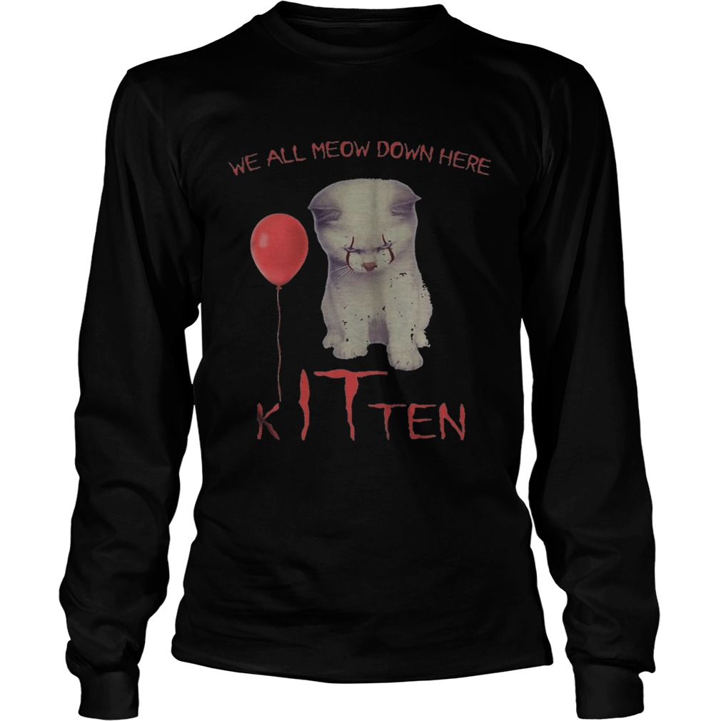 Halloween pennywise cat all meow down here kitten  Long Sleeve