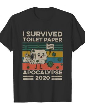 I Survived The Great Toilet Paper Apocalypse 2020 Vintage shirt