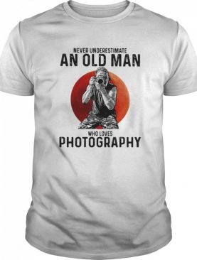 Never underestimate an old man who loves photography sunset shirt