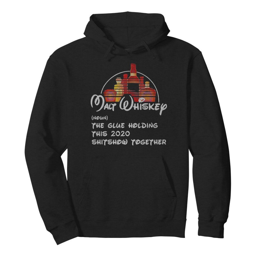 Walt whiskey noun the glue holding this 2020 shitshow together  Unisex Hoodie