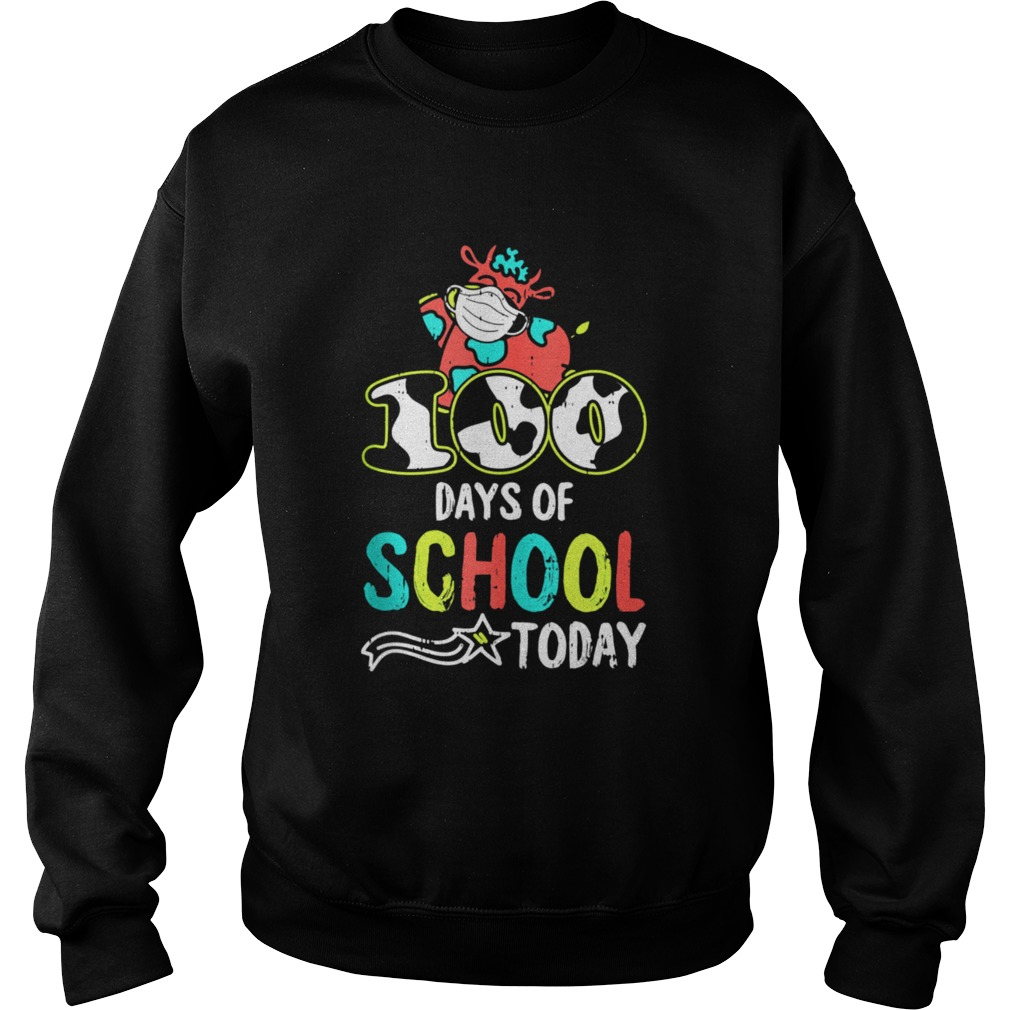 100 Days Of School Today Cow Print Face Mask Quarantine  Sweatshirt