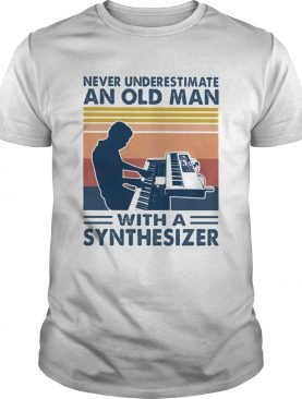 Never underestimate an old man with a synthesiez vintage shirt