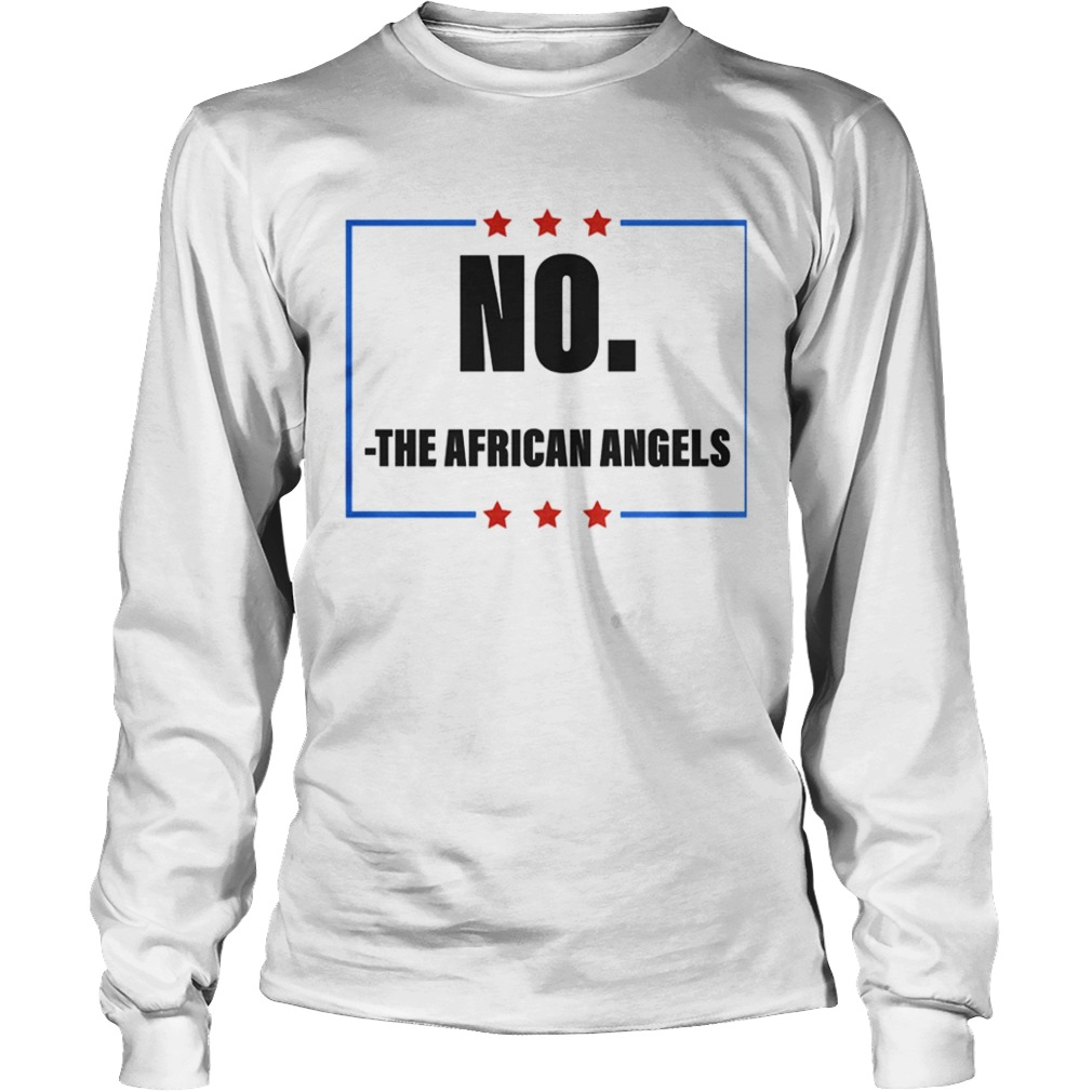 No The African Angels Stars Election  Long Sleeve