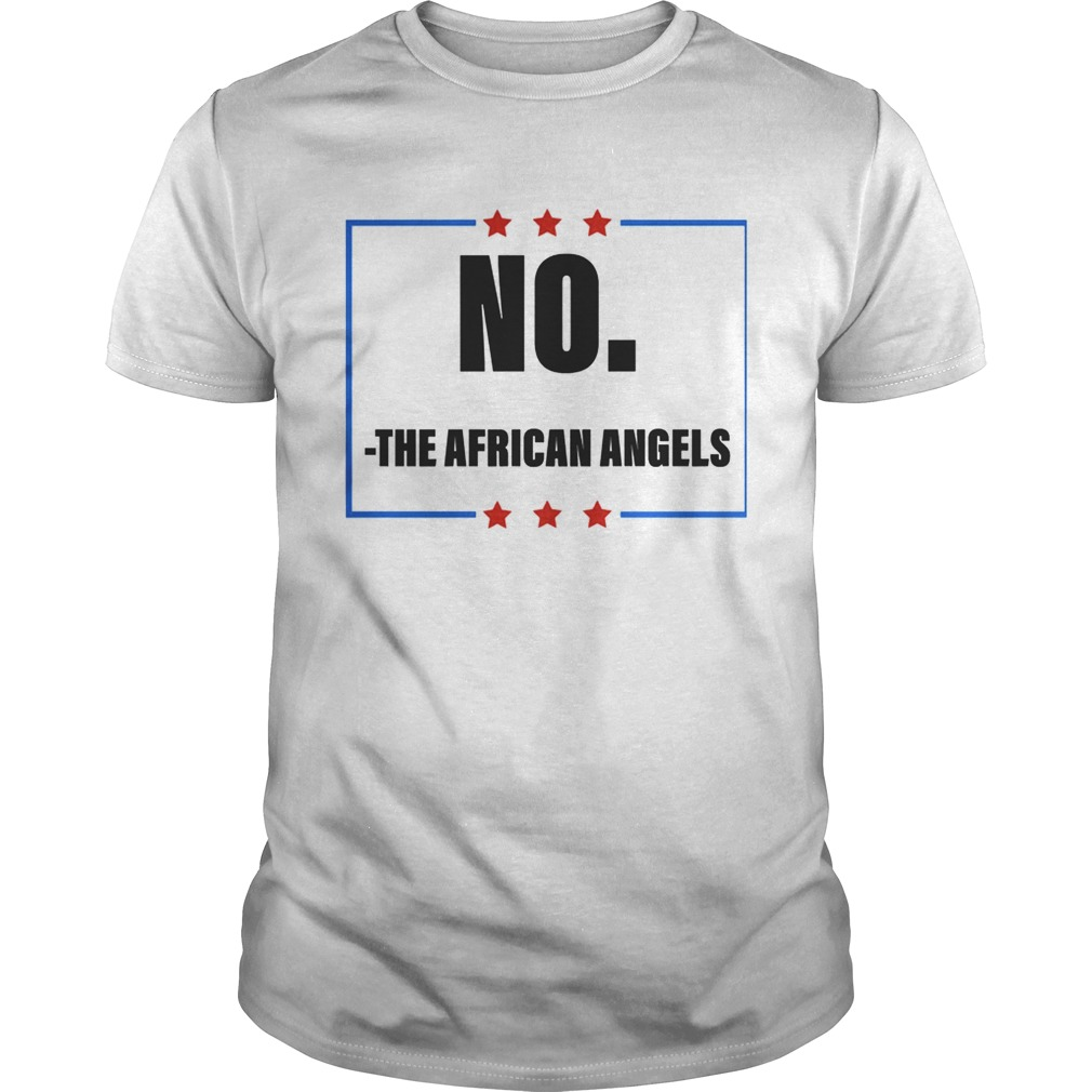 No The African Angels Stars Election  Unisex