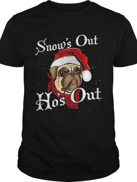 Santa Pug Snows Out Hos Out Christmas shirt