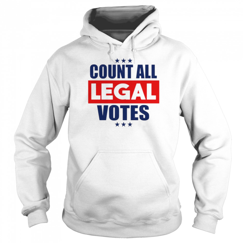 Count all legal votes  Unisex Hoodie