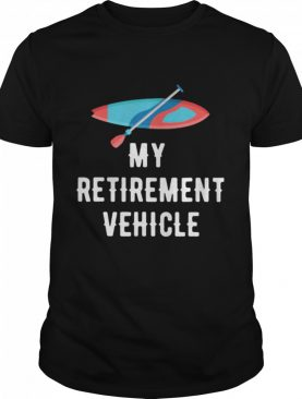 MY Retirement Vehicle Rowing shirt