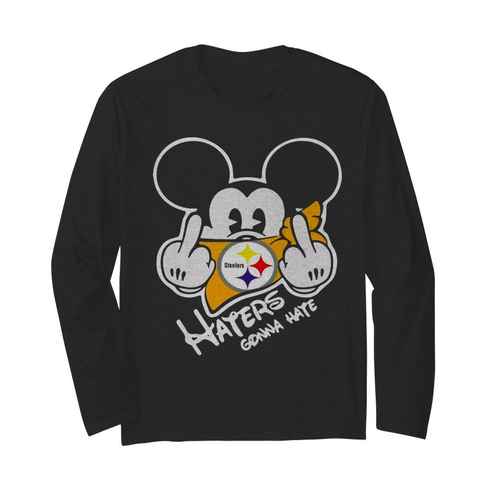 Mickey Mouse Face Mask Pittsburgh Steelers Fuck Haters Gonna Hate  Long Sleeved T-shirt