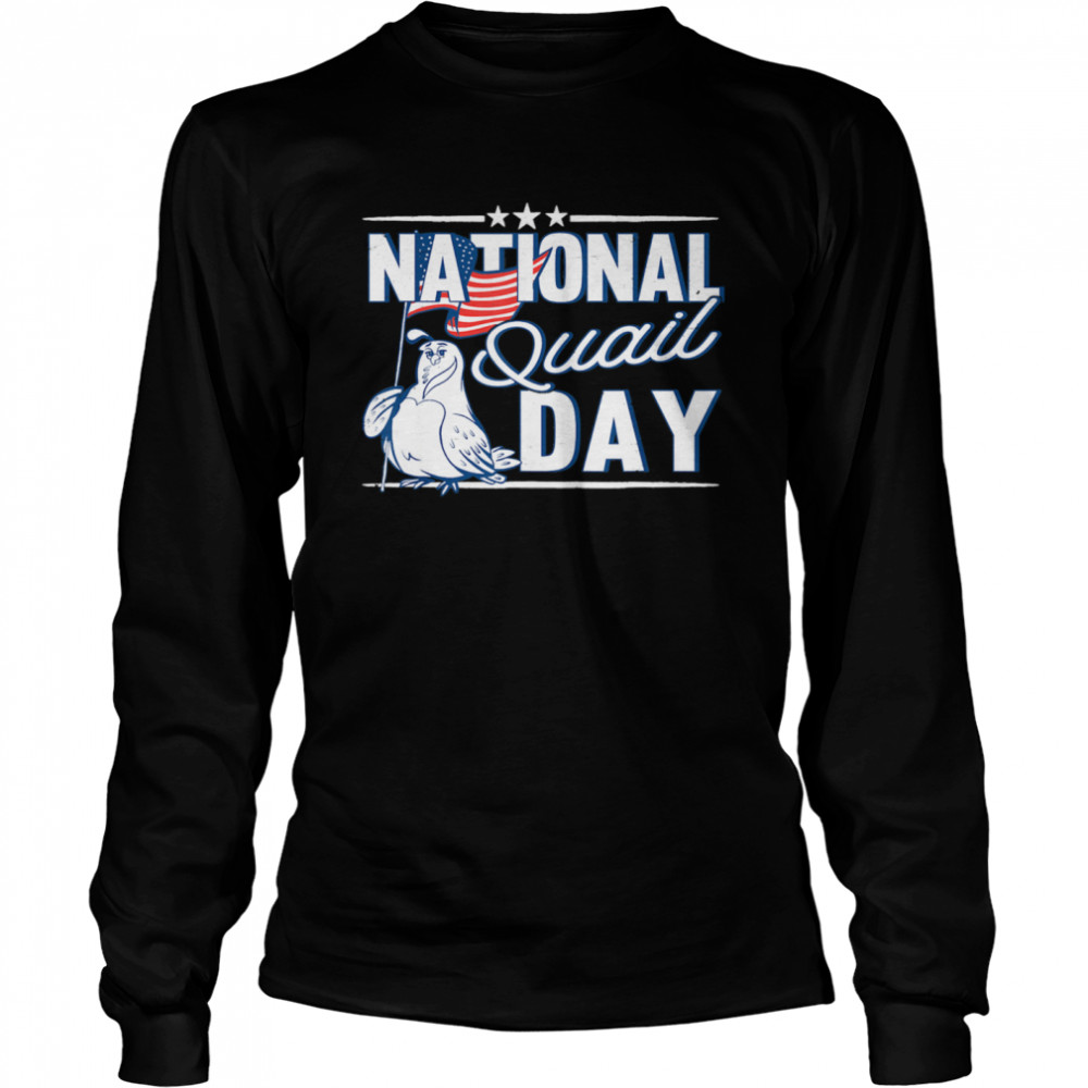 National Quail USA Day 4th Of July  Long Sleeved T-shirt