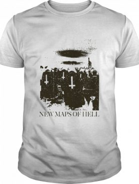 New Maps Of Hell shirt