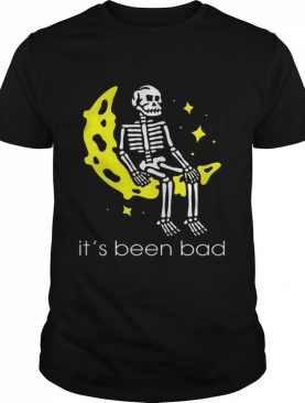 Skeleton its been bad shirt