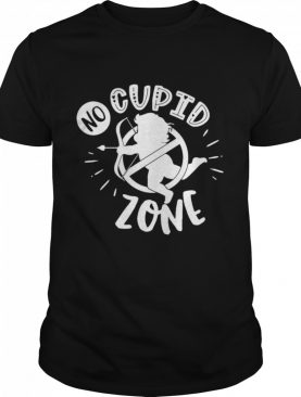 Anti Valentines Day No Cupid Zone shirt