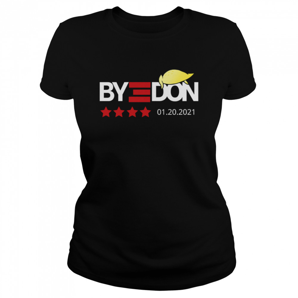 Bye Donald Trumps Lost 01.20.2021  Classic Women's T-shirt