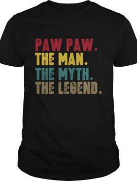 Pawpaw Man Myth Legend For Dad Fathers shirt